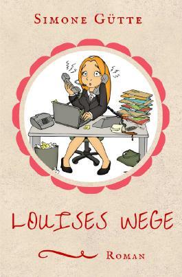 Louises Wege