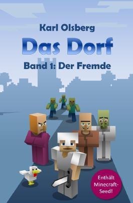 Das Dorf / Das Dorf Band 1: Der Fremde
