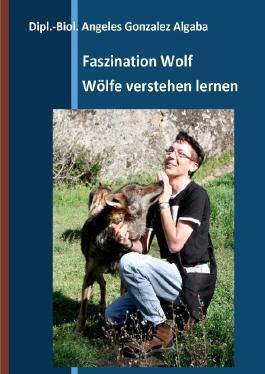 Faszination Wolf - Wölfe verstehen lernen