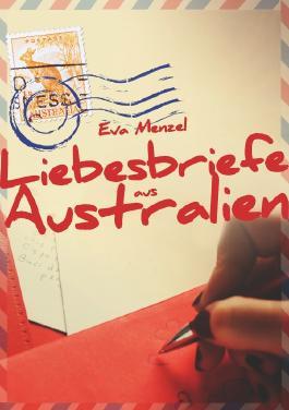 Liebesbriefe aus Australien