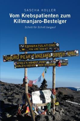 Vom Krebspatienten zum Kilimanjaro-Besteiger