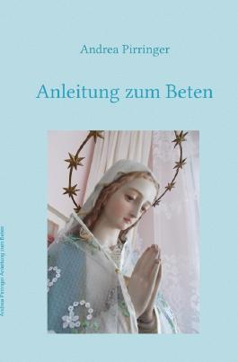 Anleitung zum Beten