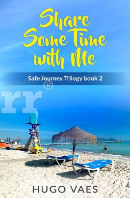 The Safe Journeys Trilogy / Share Some Time With Me
