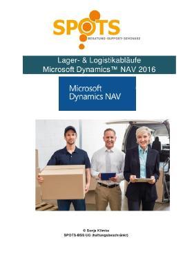 Microsoft Dynamics™ NAV2016 / Lager & Logistik mit Microsoft Dynamics™ NAV2016/Bd. 5