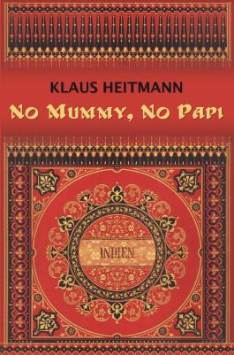 No Mummy, No Papi