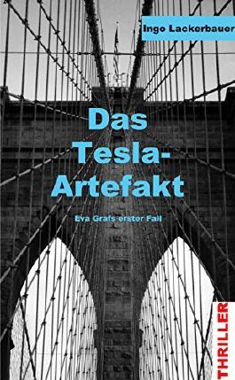 Das Tesla-Artefakt: Eva Grafs erster Fall