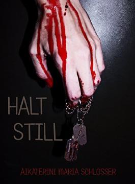 HALT STILL: Kurzgeschichte