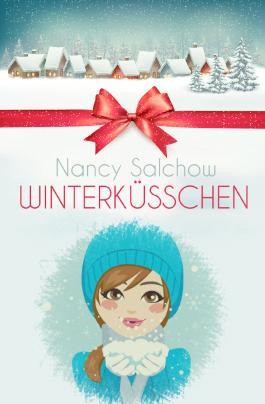 Winterküsschen: Sammelband mit zwei Romanen