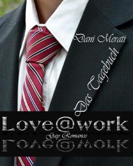Love@work - Das Tagebuch
