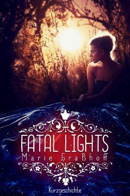 Fatal Lights