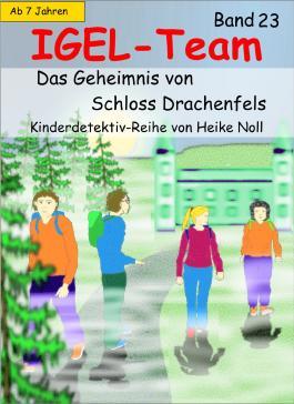 IGEL-Team 23, Das Geheimnis von Schloss Drachenfels