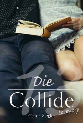 Die Collide-Lovestory