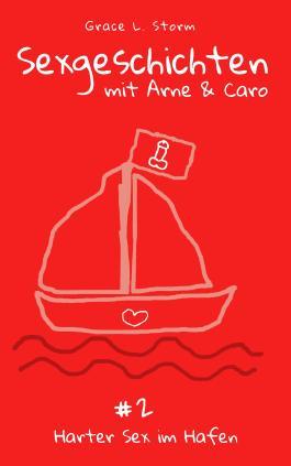 Sexgeschichten mit Caro & Arne #2