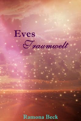 Eves Traumwelt - Farbenzauber der Liebe