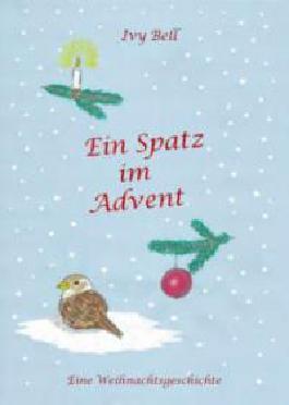 Ein Spatz im Advent