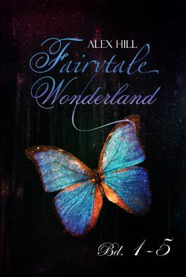 Fairytale Wonderland Bd. 1 - 5