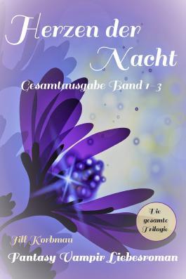 Herzen der Nacht - Gesamtausgabe Band 1-3