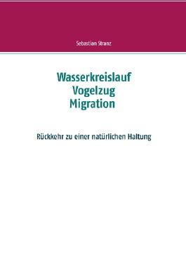 Wasserkreislauf - Vogelzug - Migration