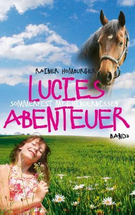 Lucies Abenteuer