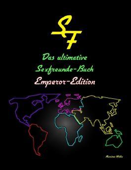 Das ultimative Sexfreunde-Buch - Emperor Edition