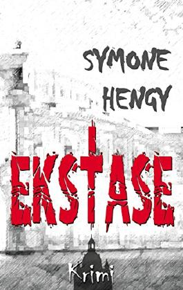 Ekstase (Gloria Siegel -Trilogie)