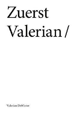 Zuerst Valerian