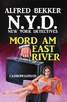 N.Y.D. - Mord am East River (New York Detectives)
