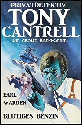 Tony Cantrell #2: Blutiges Benzin
