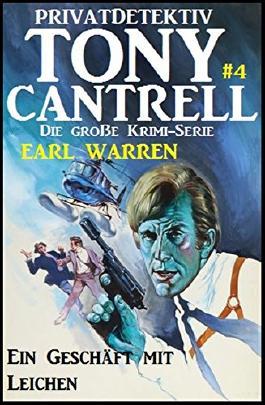 Tony Cantrell #4:  Ein Geschäft mit Leichen