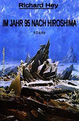 Im Jahr 95 nach Hiroshima