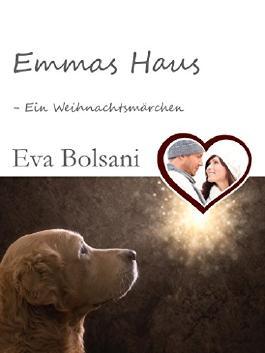 Emmas Haus -  Ein Weihnachtsmärchen