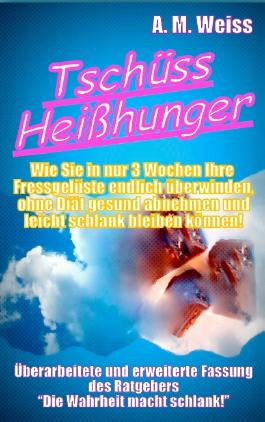 Tschüss Heißhunger