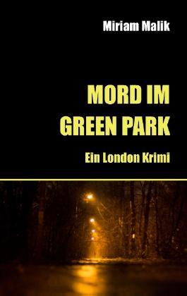 Mord im Green Park - Ein London Krimi