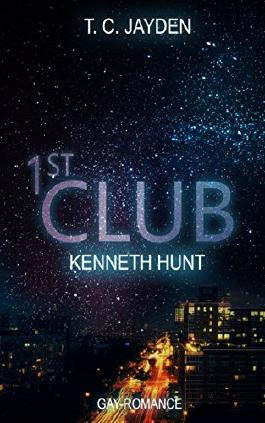 First Club - Kenneth Hunt (German Edition)
