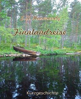 Finnlandreise: Eine Kurzgeschichte (German Edition)