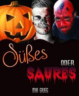 Süßes oder Saures (German Edition)