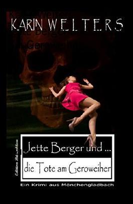 Jette Berger und die Tote am Geroweiher