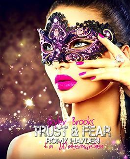 Trust & Fear: Romy Hayden