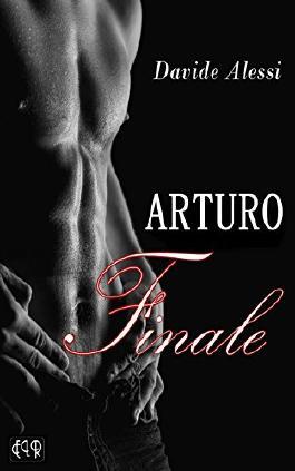 ARTURO: Finale: Erotischer Liebesroman