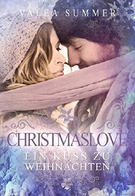 Christmaslove - Ein Kuss zu Weihnachten