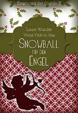 Snowball für den Engel: Emma und der Cupido II - Liebesroman (German Edition)