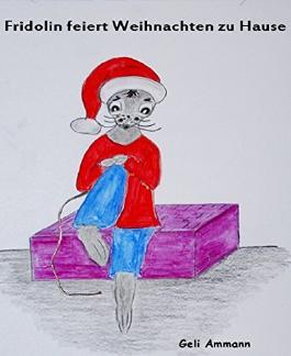 Fridolin feiert Weihnachten zu Hause