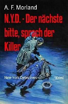 N.Y.D. - Der nächste bitte, sprach der Killer: New York Detectives