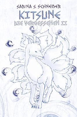 Die Vergessenen II - Kitsune