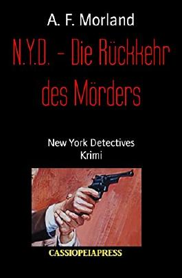 N.Y.D. - Die Rückkehr des Mörders: New York Detectives
