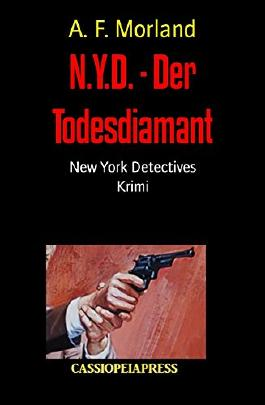 N.Y.D. - Der Todesdiamant: New York Detectives