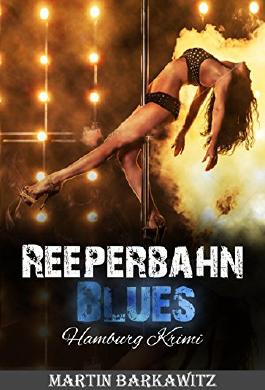 Reeperbahn Blues