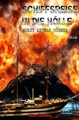 Schiffsreise in die Hölle: Thriller