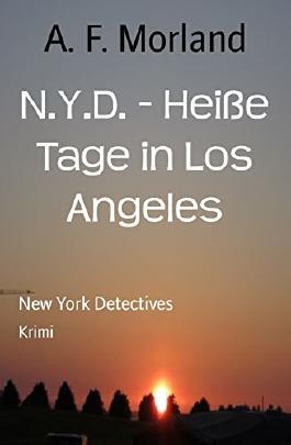 N.Y.D. - Heiße Tage in Los Angeles: New York Detectives
