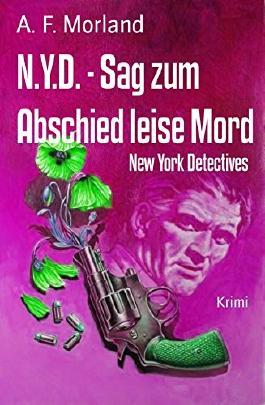 N.Y.D. - Sag zum Abschied leise Mord: New York Detectives